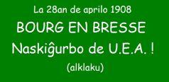 Bourg-en-Bresse, naskiĝurbo de U.E.A : la pruvo ! – (esperanta versio)