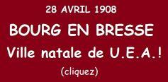 naissance de U.E.A. à Bourg en Bresse
